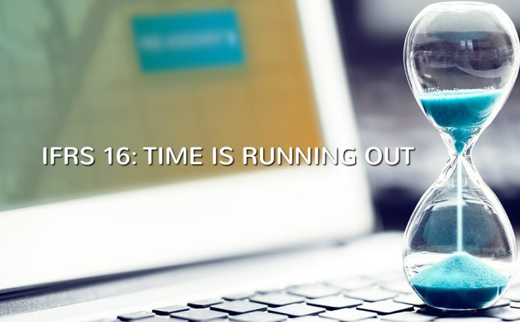 IFRS 16: TIME IS RUNNING OUT