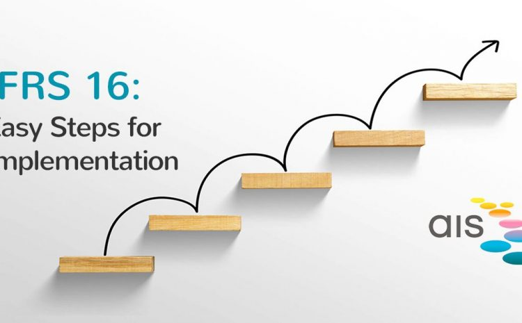 IFRS 16 – Easy Steps to Implementation